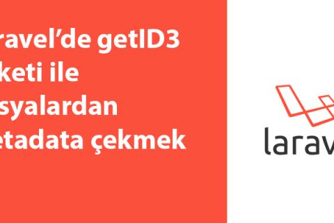 Laravel'de getID3 Paketi ile Dosyalardan Metadata Çekmek